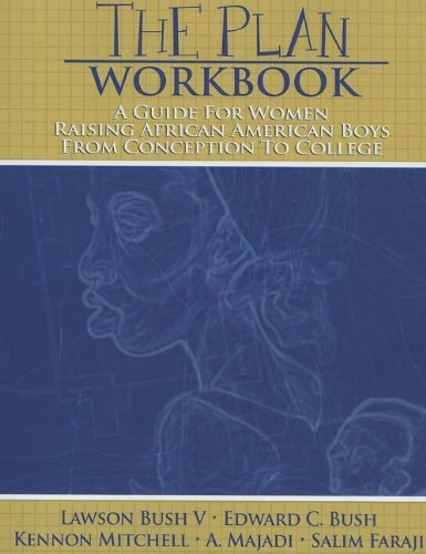 9780883783382: The Plan Workbook: A Guide for Women: Raising African American Boys from Conception to College
