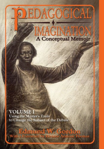 9780883783399: Pedagogical Imagination: Volume I: Using the Master's Tools to Change the Subject of the Debate