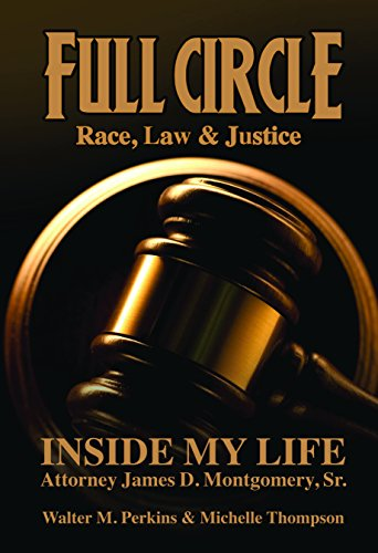 Full Circle - Race, Law & Justice: Thompson, Michelle,Perkins, Walter