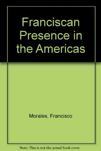 9780883822586: Franciscan Presence in the Americas