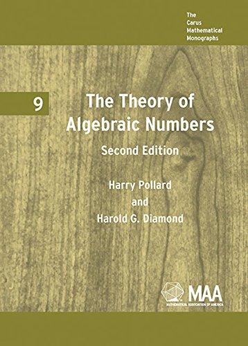 9780883850183: The Theory of Algebraic Numbers: 009 (Carus Mathematical Monographs)