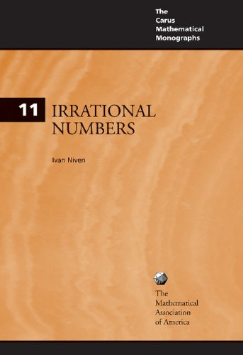 9780883850381: Irrational Numbers Paperback (Carus Mathematical Monographs)