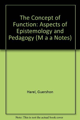 9780883850817: The Concept of Function: Aspects of Epistemology and Pedagogy [MAA Notes, Volume 25]