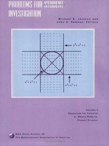 9780883850862: Problems for Student Investigation: Resources for Calculus Collection : A Project of the Associated Colleges of the Midwest and the Great Lakes Coll (Resources for Calculus Collection, V. 4)
