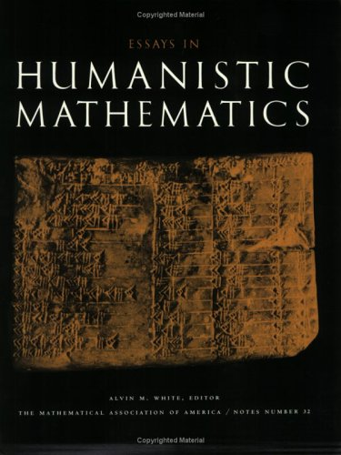 9780883850893: Essays in Humanistic Mathematics (M A A NOTES)