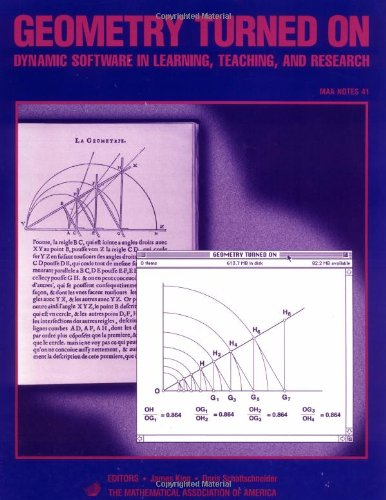 9780883850992: Geometry Turned On Paperback: Dynamic Software in Learning, Teaching, and Research (Mathematical Association of America Notes)