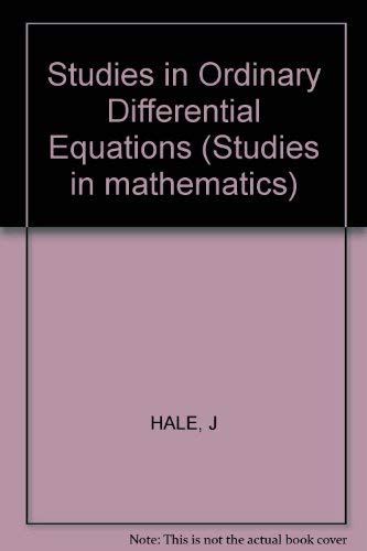 Studies in Ordinary Differential Equations: Hale, Jack (editor)
