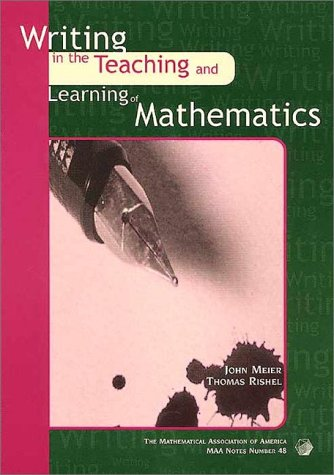 9780883851586: Writing in the Teaching and Learning of Mathematics (Mathematical Association of America Notes)