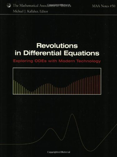 9780883851609: Revolutions in Differential Equations: Exploring ODEs with Modern Technology (Mathematical Association of America Notes)