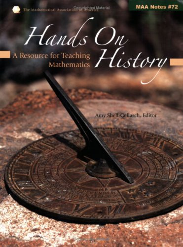 9780883851821: Hands on History: A Resource for Teaching Mathematics (Notes) (Mathematical Association of America Notes)