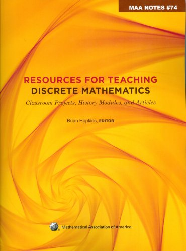 9780883851845: Resources for Teaching Discrete Mathematics: Classroom Projects, History Modules, and Articles (M a a Notes)