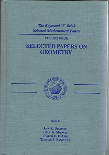 9780883852040: Selected Papers on Geometry (Raymond W. Brink Selected Mathematical Papers; V. 4)