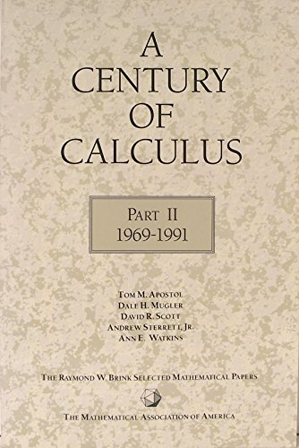 9780883852064: A Century of Calculus: Part II 1969-1991 (The Raymond W Brink Selected Mathematical Papers)