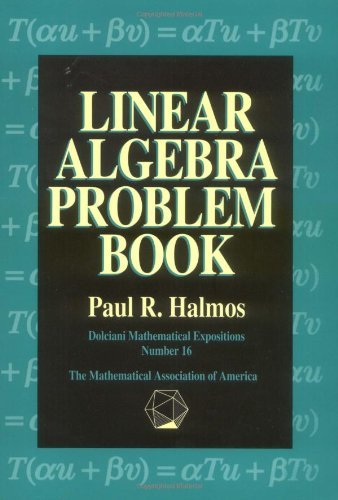 9780883853221: Linear Algebra Problem Book Paperback (Dolciani Mathematical Expositions)