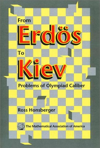 9780883853245: From Erdös to Kiev Paperback: Problems of Olympiad Caliber (Dolciani Mathematical Expositions)