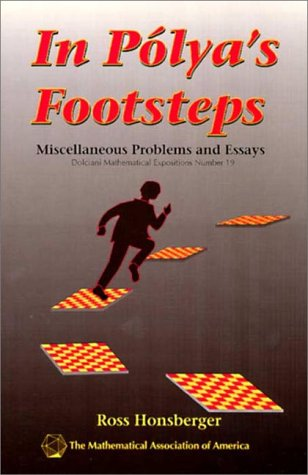 9780883853269: In Polya's Footsteps: Miscellaneous Problems and Essays (Dolciani Mathematical Expositions)