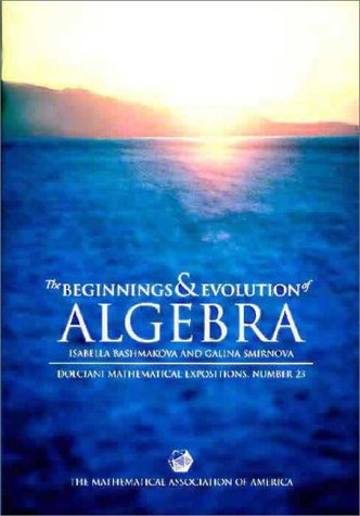 9780883853290: The Beginnings and Evolution of Algebra (Dolciani Mathematical Expositions)