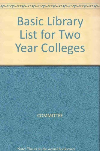 Basic Library List for Two-Year Colleges