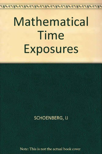 Mathematical Time Exposures: Schoenberg, I. J.