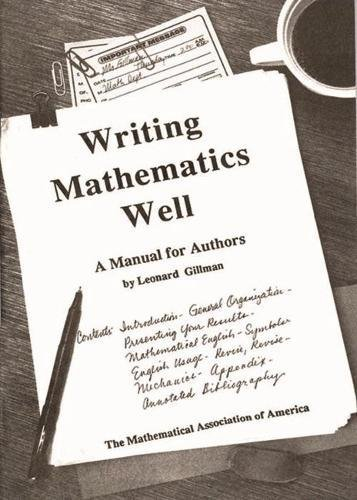 9780883854433: Writing Mathematics Well: A Manual for Authors