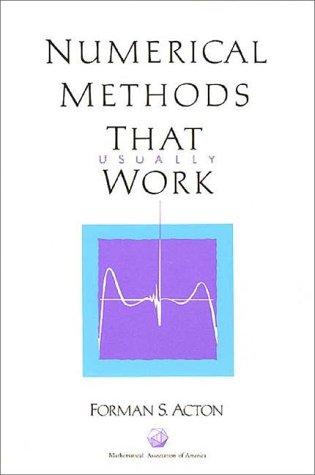 9780883854501: Numerical Methods that Work (Spectrum)