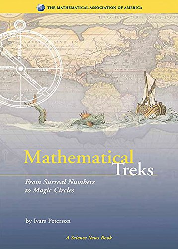 Mathematical Treks: From Surreal Numbers to Magic Circles (Spectrum): Ivars Peterson