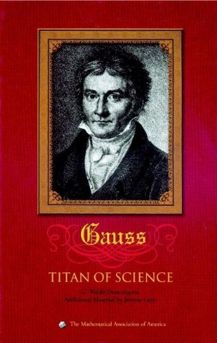 9780883855478: Carl Friedrich Gauss: Titan of Science (Spectrum)