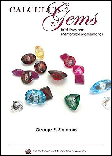 9780883855614: Calculus Gems: Brief Lives and Memorable Mathematics
