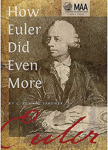 9780883855843: How Euler Did Even More (Spectrum)