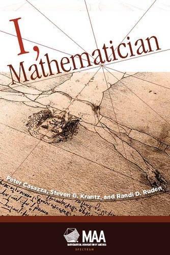 9780883855850: I, Mathematician (Spectrum)