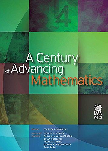 9780883855881: A Century of Advancing Mathematics