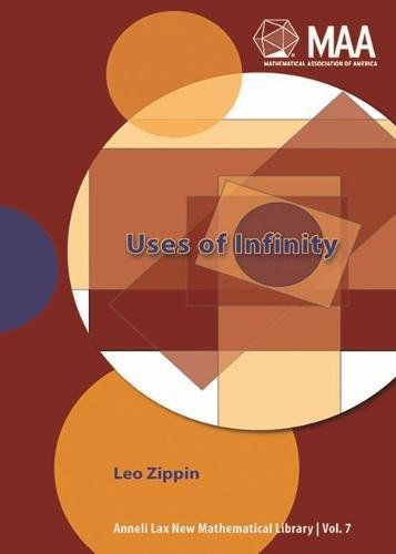 9780883856079: Uses of Infinity (Anneli Lax New Mathematical Library)