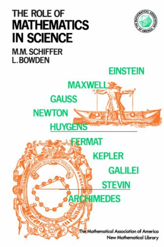 Role of Mathematics in Science: Schiffer Max