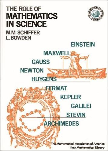 9780883856307: The Role of Mathematics in Science (ANNELI LAX NEW MATHEMATICAL LIBRARY)