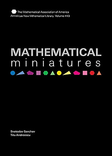 9780883856451: Mathematical Miniatures (Anneli Lax New Mathematical Library)