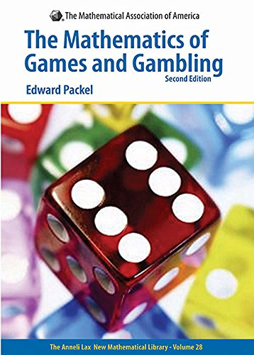 The Mathematics of Games And Gambling: Second: Edward Packel