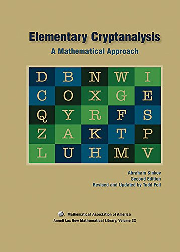 9780883856475: Elementary Cryptanalysis 2nd edition (Anneli Lax New Mathematical Library)