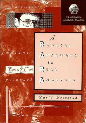 A Radical Approach to Real Analysis (Classroom Resource Materials)