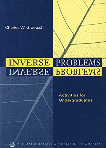 9780883857168: Inverse Problems (Classroom Resource Materials)