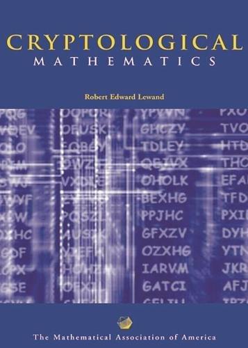 9780883857199: Cryptological Mathematics (Mathematical Association of America Textbooks)