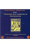 9780883857410: Historical Modules for the Teaching and Learning of Mathematics
