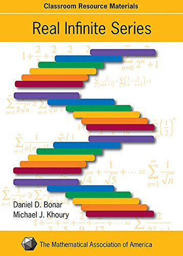 9780883857458: Real Infinite Series (Classroom Resource Material) (Mathematical Association of America Textbooks)