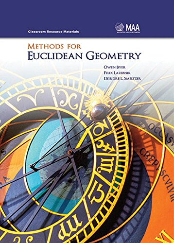 9780883857632: Methods For Euclidean Geometry (Classroom Resource Materials)