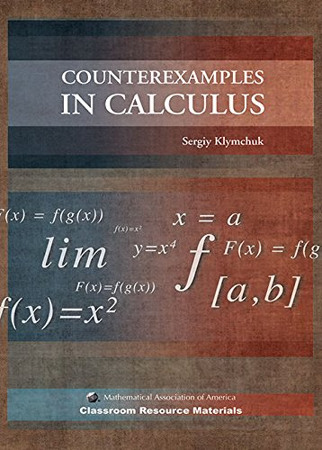 9780883857656: Counterexamples in Calculus (Classroom Resource Materials)