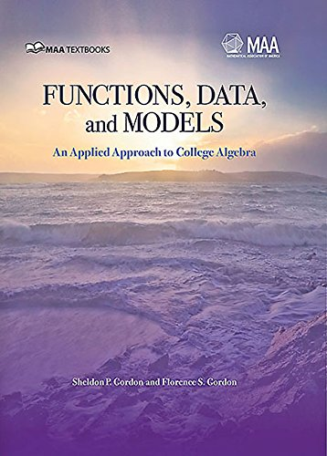9780883857670: Functions, Data, and Models: An Applied Approach to College Algebra
