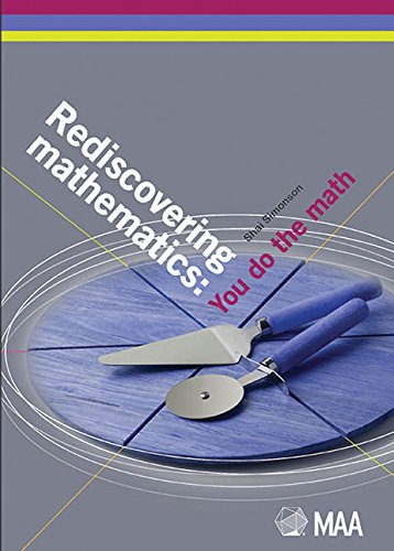 9780883857809: Rediscovering Mathematics: You Do the Math (Classroom Resource Materials)