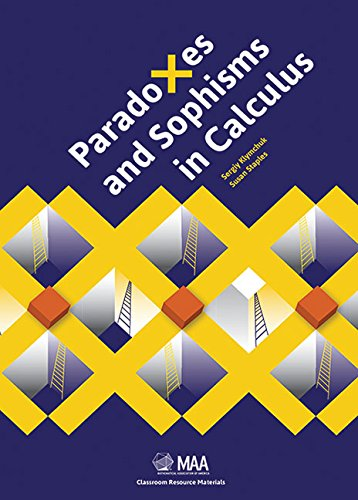 9780883857816: Paradoxes and Sophisms in Calculus (Classroom Resource Materials)