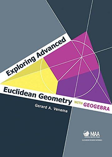 9780883857847: Exploring Advanced Euclidean Geometry with GeoGebra (Classroom Resource Materials)