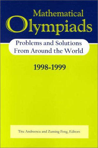 9780883858035: Mathematical Olympiads 1998–-1999: Problems and Solutions from Around the World (MAA Problem Book Series)