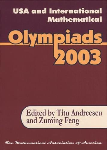9780883858172: USA and International Mathematical Olympiads 2003 (Problem Books)